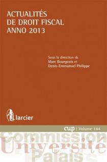 Actualités de droit fiscal 2013