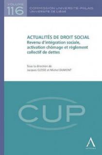 Actualités de droit social - Revenu d'intégration sociale, activation chômage et règlement collectif de dettes