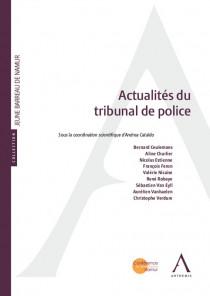 Actualités du tribunal de police
