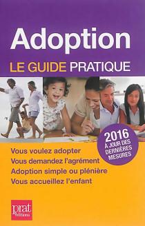 Adoption : le guide pratique 2016