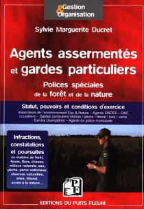 Agents assermentés et gardes particuliers