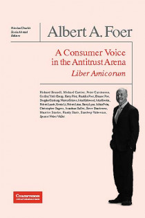 Albert A. Foer - A Consumer Voice in the Antitrust Arena