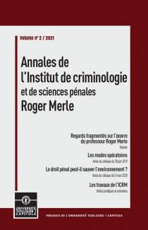 Annales de l'Institut de criminologie et de sciences pénales Roger Merle