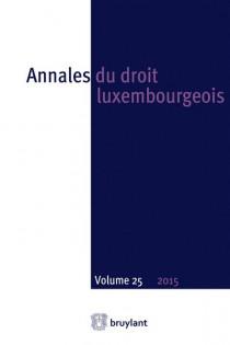 Annales du droit luxembourgeois 2015