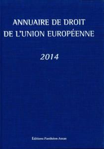 Annuaire de droit de l'Union européenne 2014