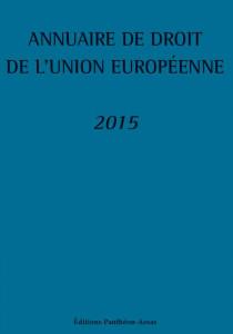 Annuaire de droit de l'Union européenne 2015
