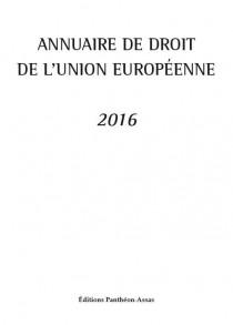 Annuaire de droit de l'Union européenne 2016