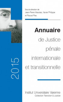 Annuaire de Justice pénale internationale et transitionnelle 2015