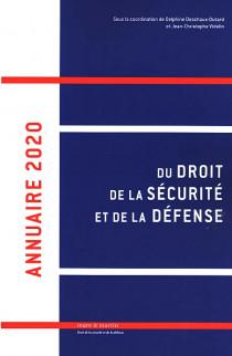 Annuaire du droit de la sécurité et de la défense 2020