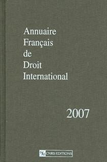 Annuaire Français de Droit International 2007