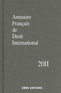 Annuaire français de droit international 2011