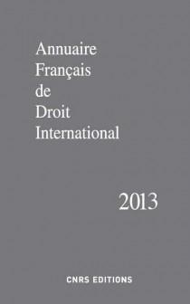 Annuaire français de droit international 2013