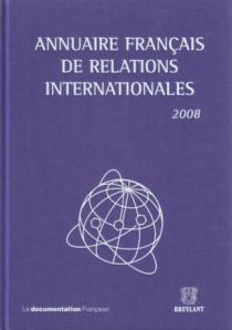 Annuaire français de relations internationales 2008