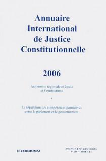 Annuaire international de justice constitutionnelle 2006