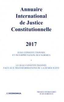 Annuaire International de Justice Constitutionnelle 2017