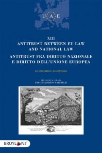 Antitrust between UE Law and National Law - Antitrust fra dritto Nazionale e diritto dell'Union Europea
