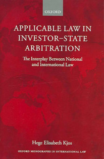 Applicable Law in Investor-State Arbitration