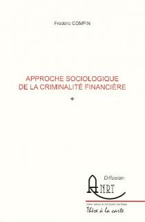 Approche sociologique de la criminalité financière