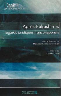 Après-Fukushima, regards juridiques franco-japonais