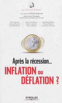 Après la récession... Inflation ou déflation