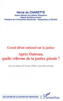 Après Outreau, quelle réforme de la justice pénale ?