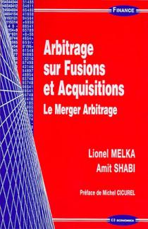 Arbitrage sur fusions et acquisitions