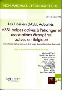 ASBL belges actives à l'étranger et associations étrangères actives en Belgique