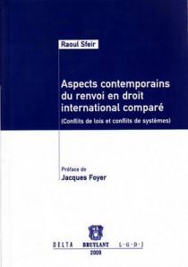 Aspects contemporains du renvoi en droit international comparé