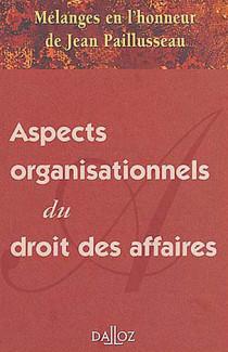Aspects organisationnels du droit des affaires