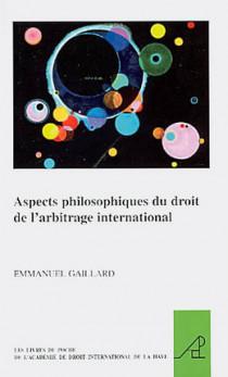 Aspects philosophiques du droit de l'arbitrage international