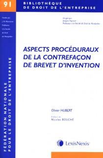 Aspects procéduraux de la contrefaçon de brevet d'invention