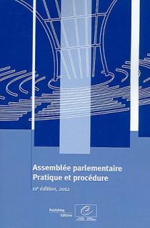 Assemblée parlementaire - Pratique et procédure