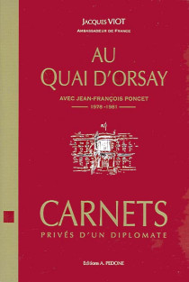 Au Quai d'Orsay avec Jean-François Poncet, 1978-1981