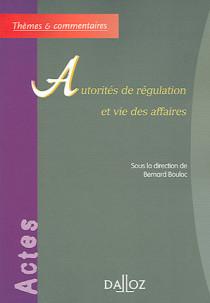 Autorités de régulation et vie des affaires