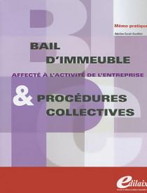 Bail d'immeuble affecté à l'activité de l'entreprise & procédures collectives