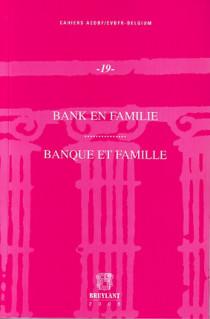 Banque et famille - Bank en familie N°19