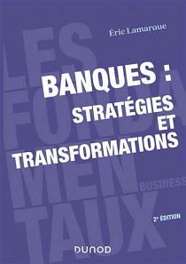 Banque : stratégies et transformations