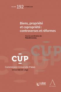 Biens, propriété et copropriété : controverses et réformes