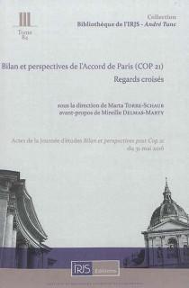 Bilan et perspectives de l'Accord de Paris (COP 21) : regards croisés