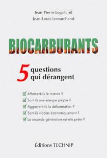 Biocarburants : 5 questions qui dérangent