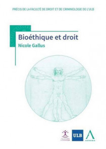 Bioéthique et droit