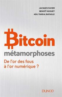 Bitcoin : métamorphoses