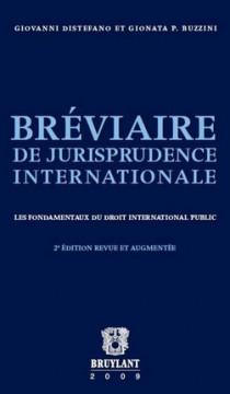 Bréviaire de jurisprudence internationale