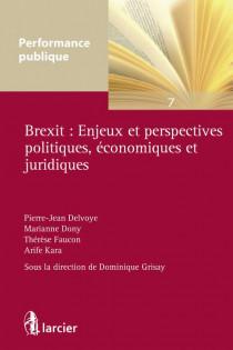Brexit : Enjeux et perspectives politiques, économiques et juridiques