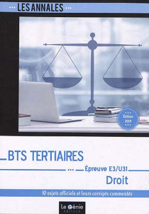 BTS tertiaires - Droit : épreuve E3/U31 - Edition 2019