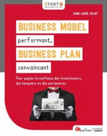 [EBOOK] Business Model performant, Business Plan convaincant