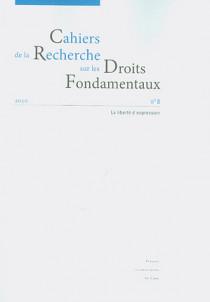 Cahiers de la Recherche en Droit Fondamentaux, 2010 N°8