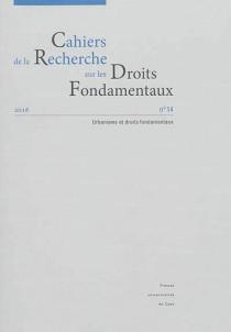 Cahiers de la Recherche sur les Droits Fondamentaux, 2016 N°14