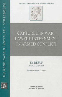 Captured in War : Lawful Internment in Armed Conflict N°20