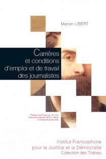 Carrières et conditions d'emploi et de travail des journalistes
